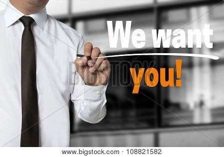 We Want You Is Written By Businessman Background Concept