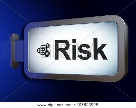 Finance concept: Risk and Calculator on billboard background