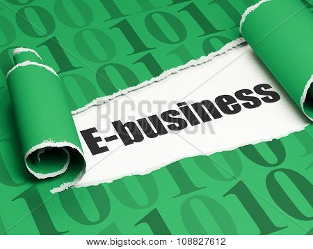 Business concept: black text E-business under the piece of  torn paper