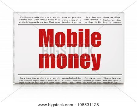 Currency concept: newspaper headline Mobile Money