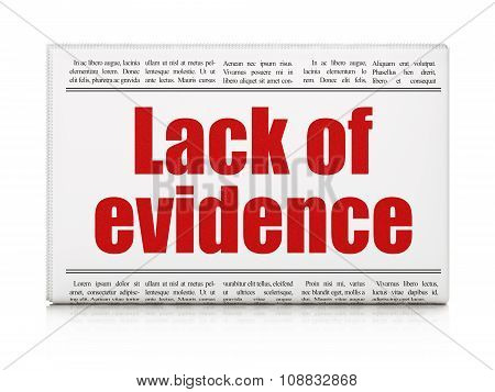 Law concept: newspaper headline Lack Of Evidence