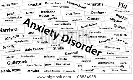 A disease called Anxiety Disorder written in bold type. Black and white words