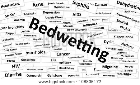 A disease called Bedwetting written in bold type. Black and white words