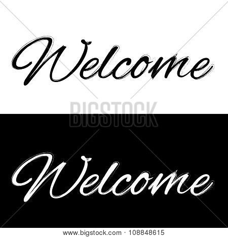 Welcome On A Black And White Background