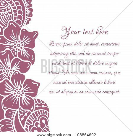 Floral ornament Mehndi Henna Tattoo marsala. Vintage banner frame card card for text, invitations fo
