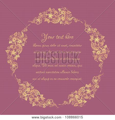 Floral ornament Mehndi Henna Tattoo gold. Vintage banner frame card card for text, invitations for w