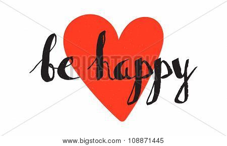Be Happy Handwritten Lettering
