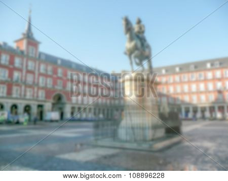 Defocused Background Of Plaza Mayor In Madrid. Intentionally Blurred Post Production