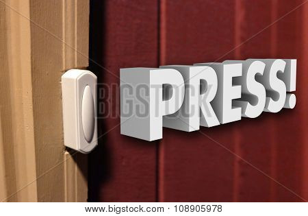 Press word in white 3d letters next to a door bell to announce your arrival at a doorstep at someone's home