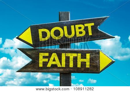 Doubt - Faith signpost with sky background