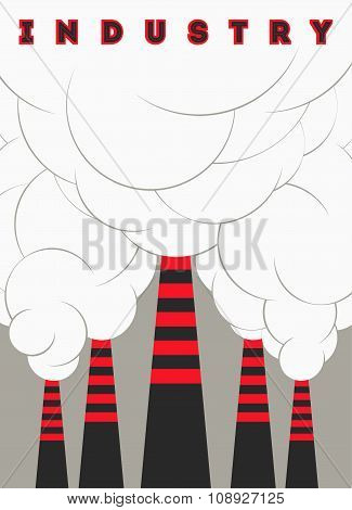 Retro typographical industry poster with smokestacks. Vector illustration.