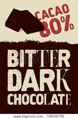 Bitter dark chocolate. Typographical vintage Chocolate poster design. Vector illustration.
