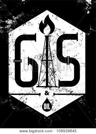 Gas and Oil. Black-white retro typographical grunge industry poster. Vector illustration.