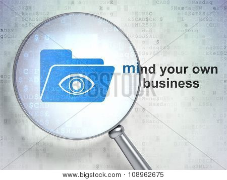Business concept: Folder With Eye and Mind Your own Business with optical glass
