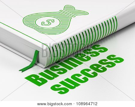Finance concept: book Money Bag, Business Success on white background
