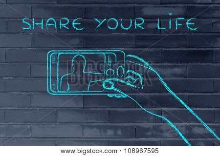 Hand Holding Smartphone Taking A Photo, With Text Share Your Life