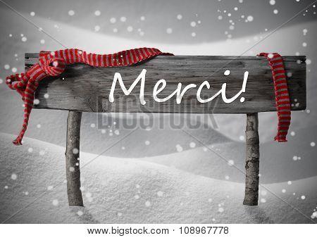 Christmas Sign Merci Means Thank You, Snow, Ribbon, Snowflakes