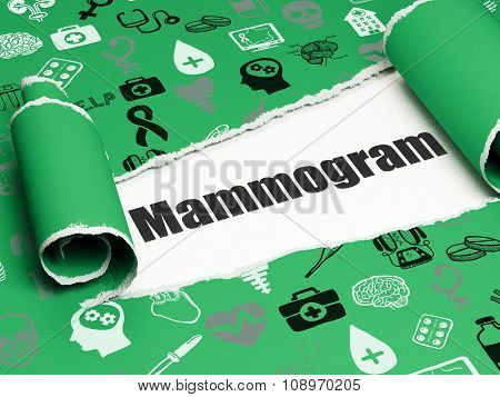 Medicine concept: black text Mammogram under the piece of  torn paper