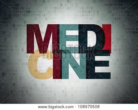 Health concept: Medicine on Digital Paper background