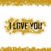 Valentines Day Card On 14 February. I Love You. Gold Background For Flyer, Poster, Sign, Banner, Web poster