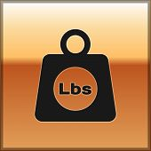 Black Weight Pounds Icon Isolated On Gold Background. Pounds Weight Block For Weight Lifting And Sca poster