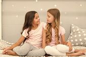 Sisters Or Best Friends Spend Time Together In Bedroom. Girls Having Fun Together. Girlish Leisure.  poster