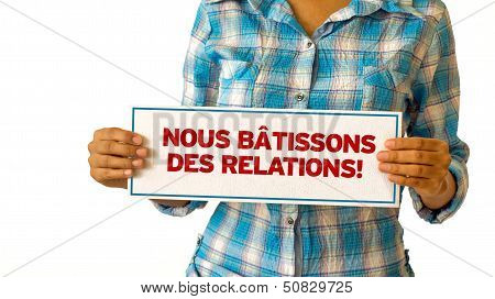 We Build Relationships (in French)