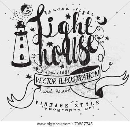 Lighthouse Whimsical Label - Whimsical vintage illustration with hand lettering and hand drawn, typography art
