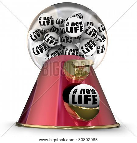 A New Life word on gum balls in a machine or dispenser to illustrate starting over or beginning again with a fresh new perspective