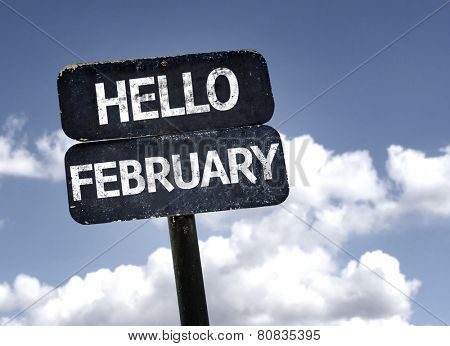 Hello February sign with clouds and sky background