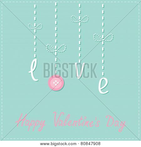 Hanging Word Love With Button. Dash Line Love Card Flat Design Happy Valentines Day