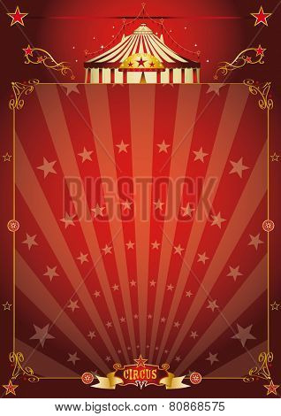 Magic red star circus poster. A vintage circus background with sunbeams for your entertainment