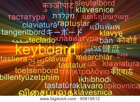 Background concept wordcloud multilanguage international many language illustration of keyboard glowing light