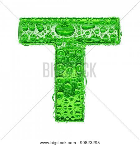 Fresh Green alphabet symbol - letter T. Water splashes and drops on transparent glass. Isolated on white