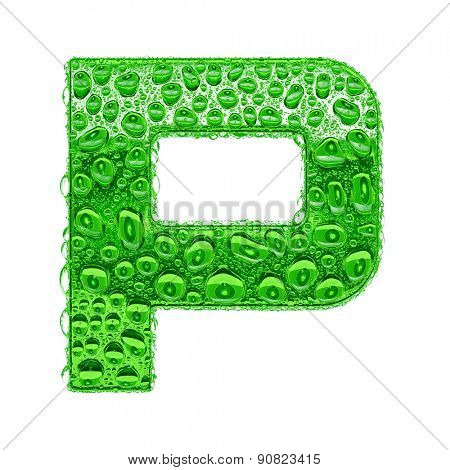Fresh Green alphabet symbol - letter P. Water splashes and drops on transparent glass. Isolated on white