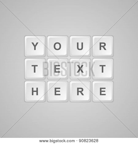 Keyboard Buttons For Text. Vector Illustration.