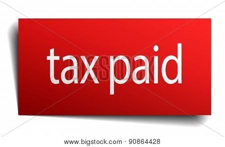 Tax Paid Red Paper Sign On White Background