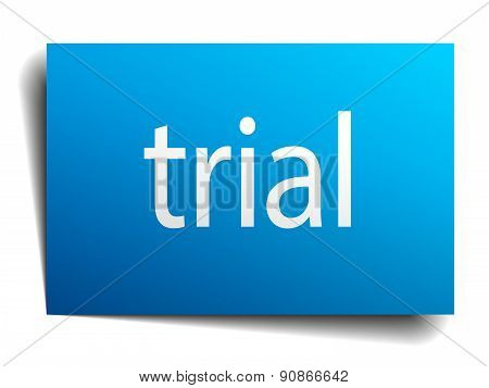 Trial Blue Paper Sign Isolated On White