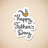 stock photo of tobacco-pipe  - happy fathers day - JPG