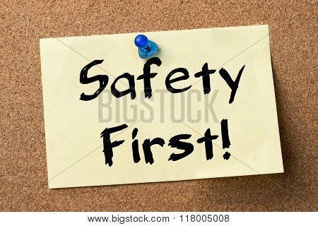 Safety First! - Adhesive Label Pinned On Bulletin Board
