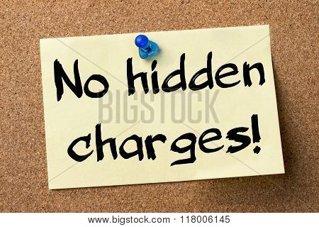 No Hidden Charges! - Adhesive Label Pinned On Bulletin Board