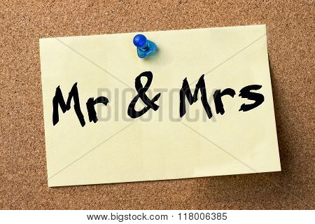 Mr & Mrs - Adhesive Label Pinned On Bulletin Board