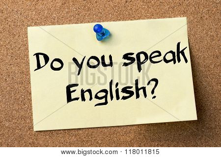 Do You Speak English? - Adhesive Label Pinned On Bulletin Board