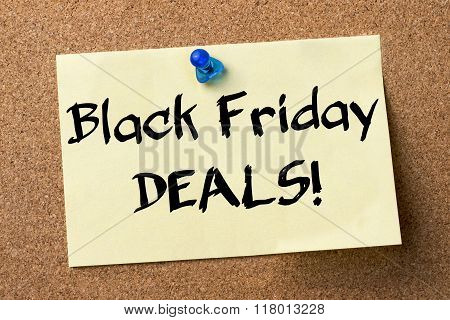 Black Friday Deals! - Adhesive Label Pinned On Bulletin Board