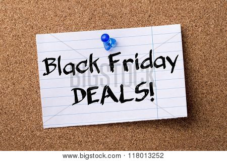 Black Friday Deals! - Teared Note Paper  Pinned On Bulletin Board