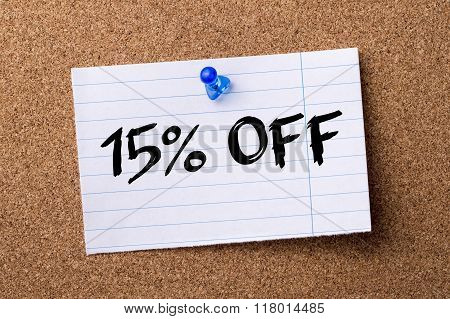 15 Percent Off - Teared Note Paper  Pinned On Bulletin Board