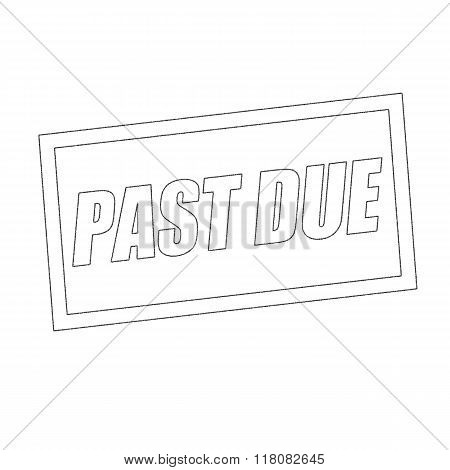 Past Due Monochrome Stamp Text On White