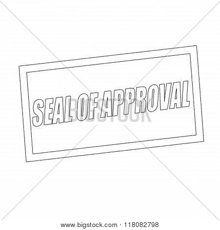 Seal Of Approval Monochrome Stamp Text On White