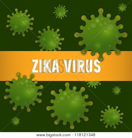 Graphic Concept Outbreak Of  New Virus Zika.