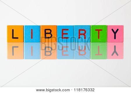 Liberty - An Inscription From Children's Blocks
